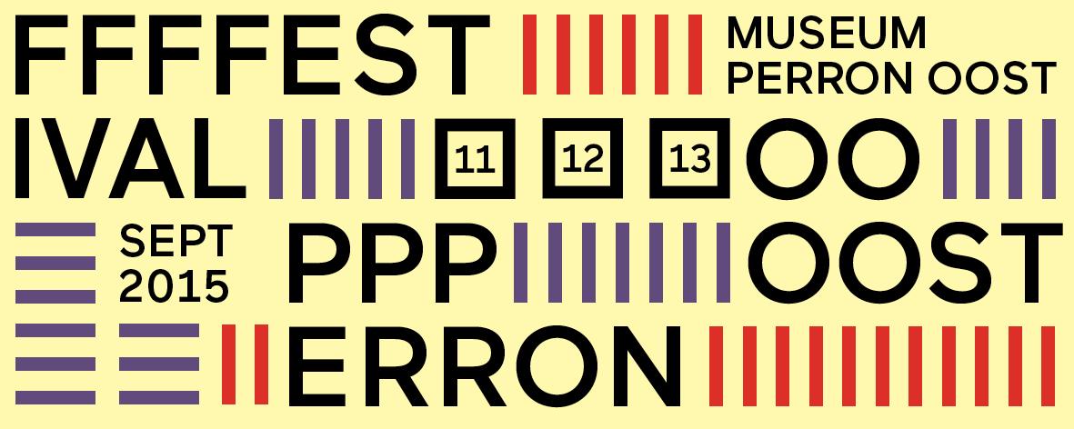 Festival Perron Oost 11, 12, 13 september 2015
